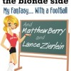 My fantasy…with a football. And Matthew Berry and Lance Zierlein.