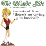 "Tom Hanks said it best…""There's no crying in baseball"""