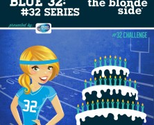 Blue 32 Series: Birthday Challenge